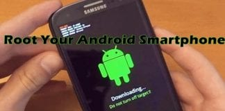 How To Easily Root Your Android Smartphone