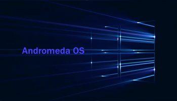 Microsoft's 'Andromeda OS' to turn Windows 10 into a modular platform