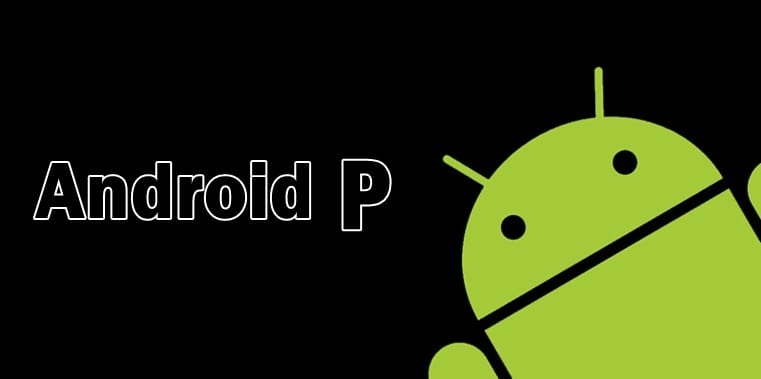 Google has already started working on Android P