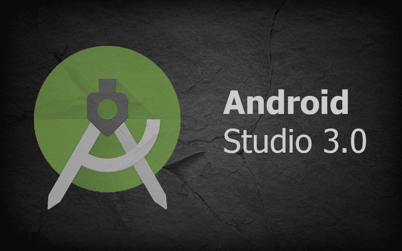 Google's Android Studio 3.0 is now available for download