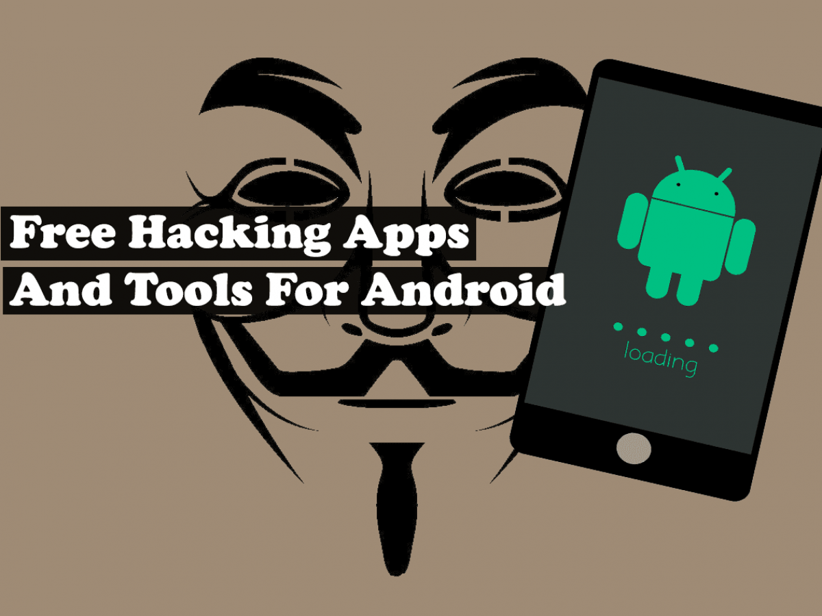 15 Best Android Hacking Apps And Tools 2020
