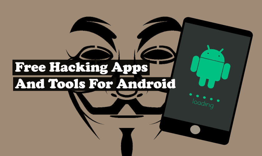 Free Hacking Apps And Tools For Android
