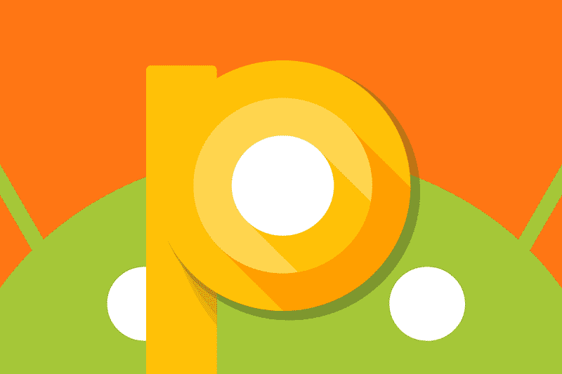 Android P Developer Preview could be a week or so away
