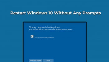 Restart Windows 10 Without Any Prompts