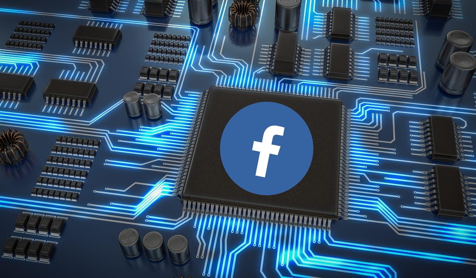 Facebook reportedly hiring a team that will design its own chips