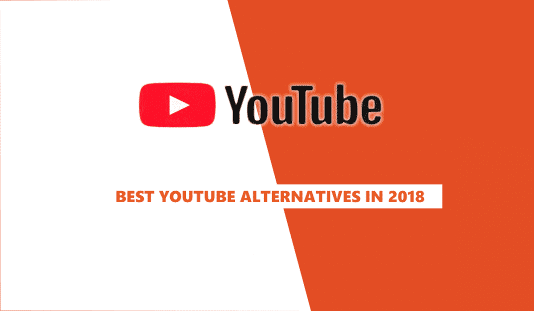 best youtube alternatives 2018