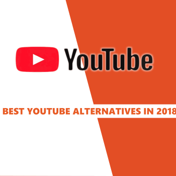 best youtube alternatives 2018