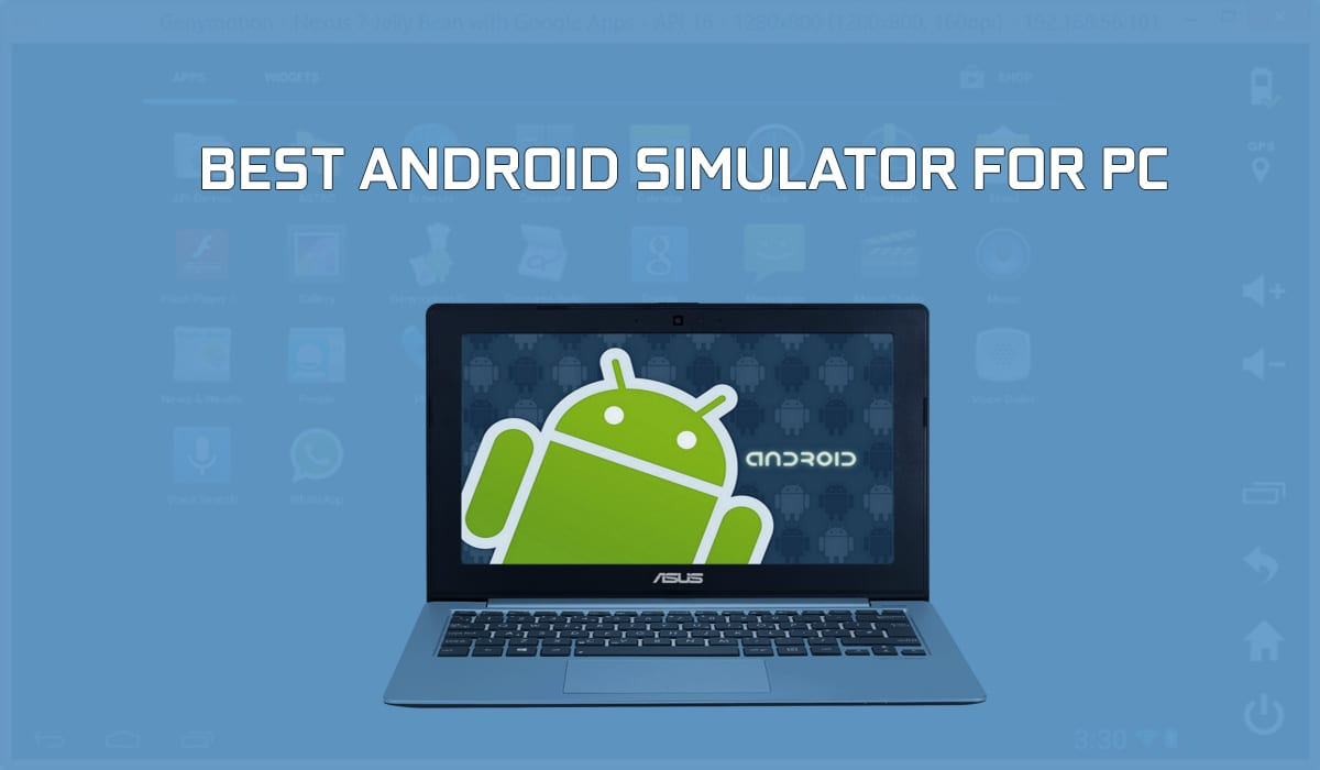10 Best Android Emulators for Windows PC and Mac (2019)