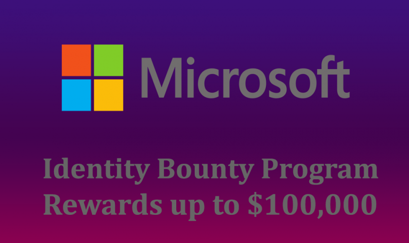 Microsoft announces Identity Bounty program that offers payouts up to $100,000