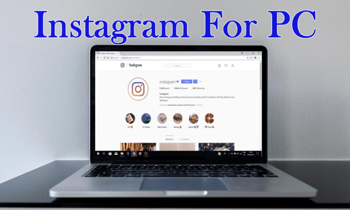 Download Instagram for PC (Windows 10,8,7) [Easy Steps]