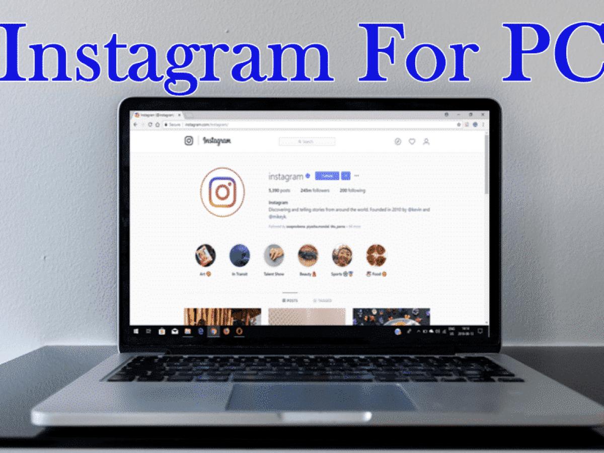 Download Instagram For Pc Windows 10 8 7 Easy Steps