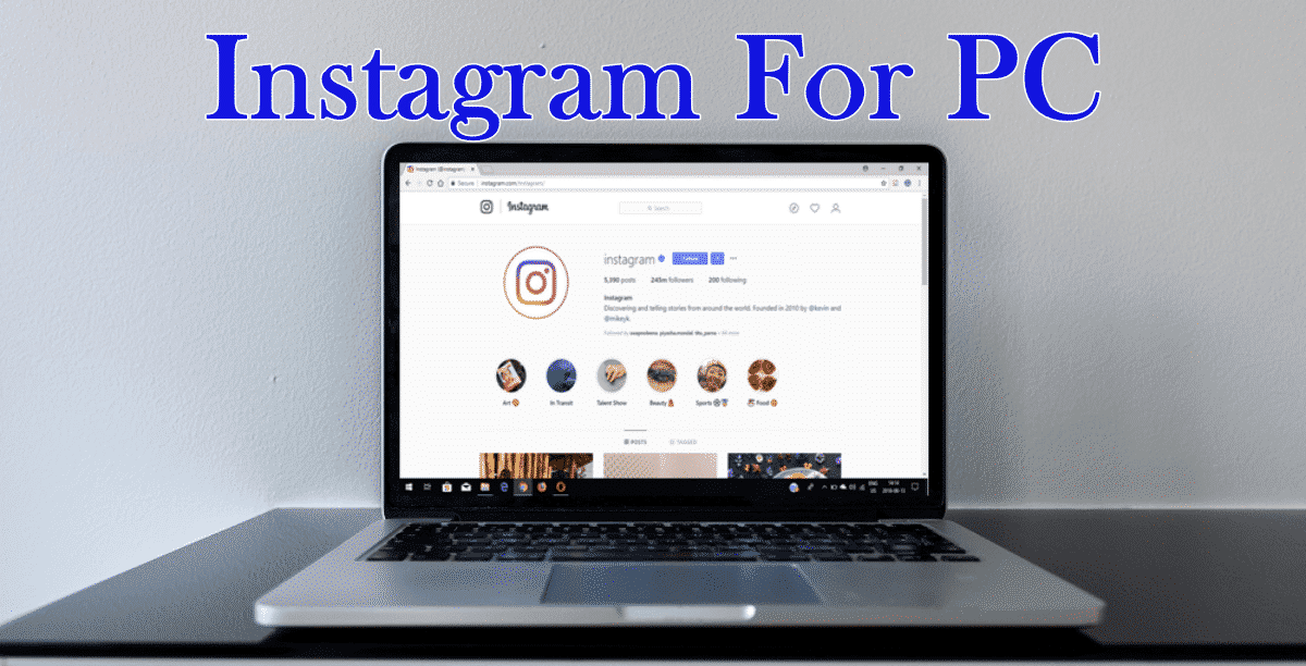 Download Instagram For Pc Windows 10 8 7 2018