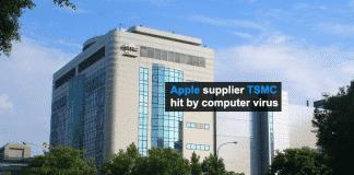 Apple's chip supplier TSMC factories hit by computer virus