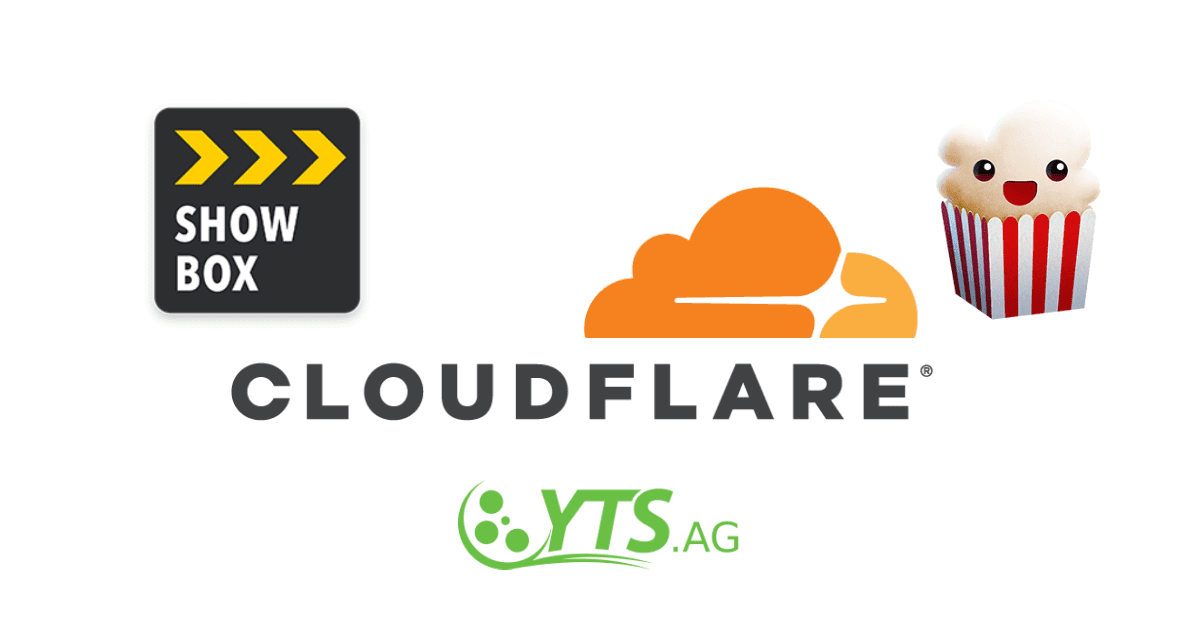 Cloudflare to expose Showbox, YTS and Popcorn Time site operators