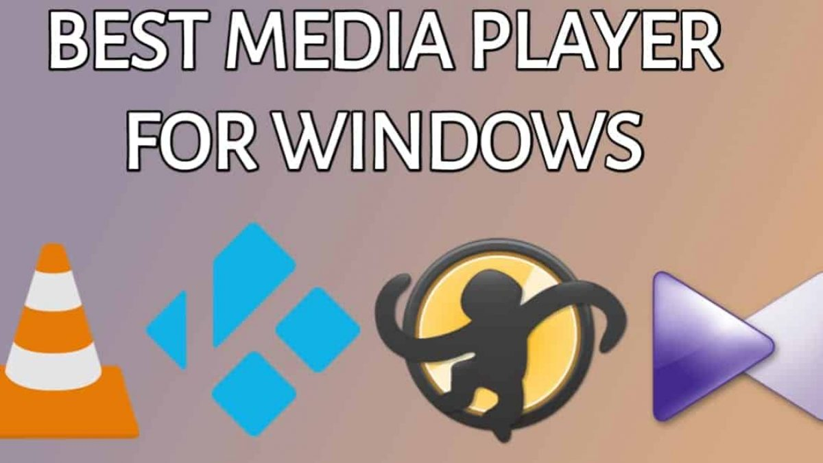 10 Of The Best Free Media Players For Windows 10 8 7 2020