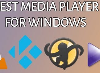 Best Media Player For Windows 10 PC