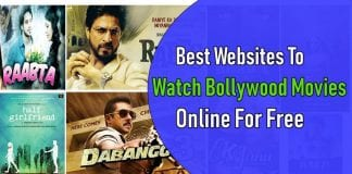 10 Best Sites To Watch Bollywood Movies Online- Free And Legally In 2018