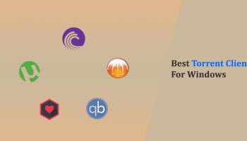 10 Best Torrent Clients or Torrent Downloader for Windows - 2018