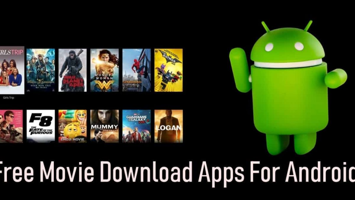 Best Free Movie Downloader Apps For Android In 2021