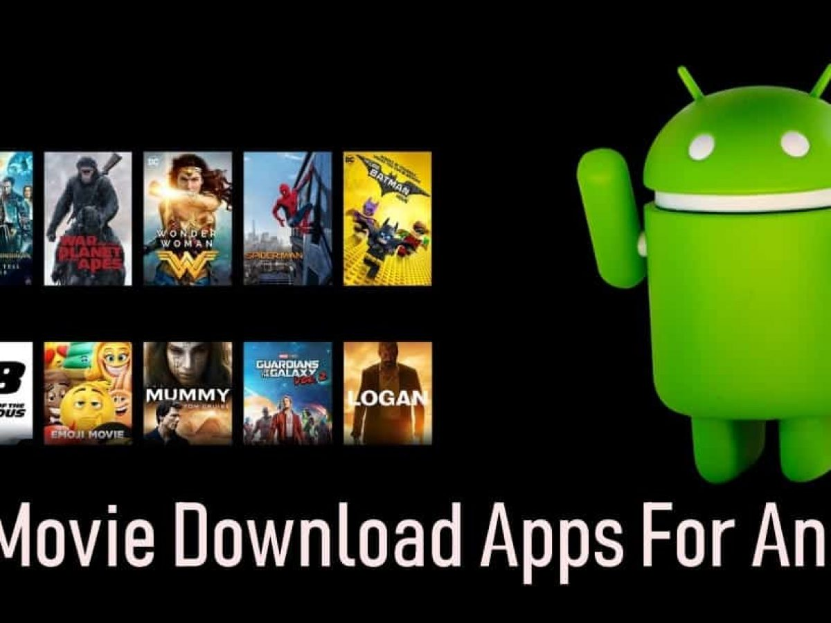Free Movie Downloader Apps For Android Best Of 2020