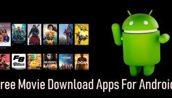Free Movie Download Apps For Android- Best of 2018