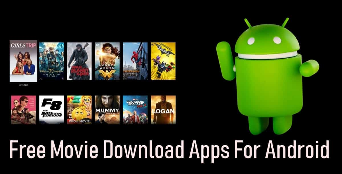 Free Movie Downloader Apps For Android- Best of 2019