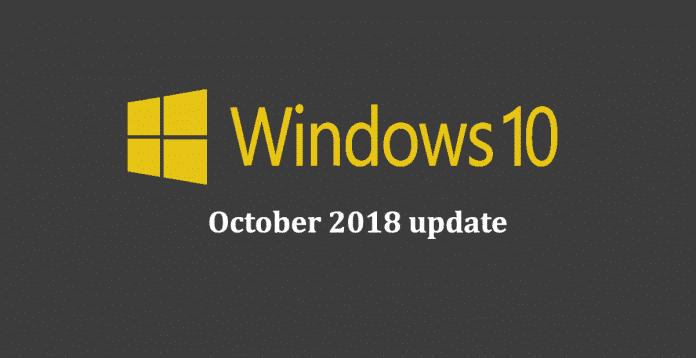 Windows 10 Update - October 2018 update