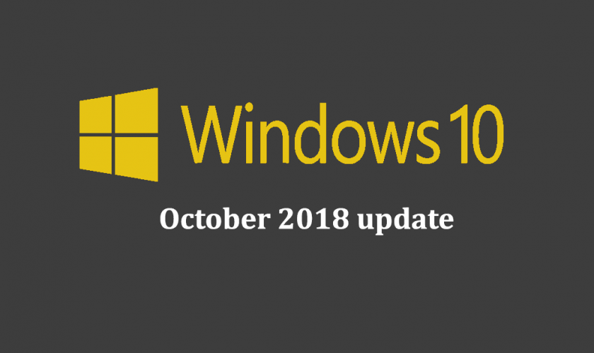 Windows 10 Update - October 2018 update