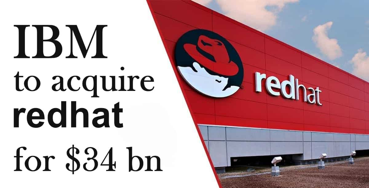 IBM to buy Red Hat in a deal valued at $34 billion