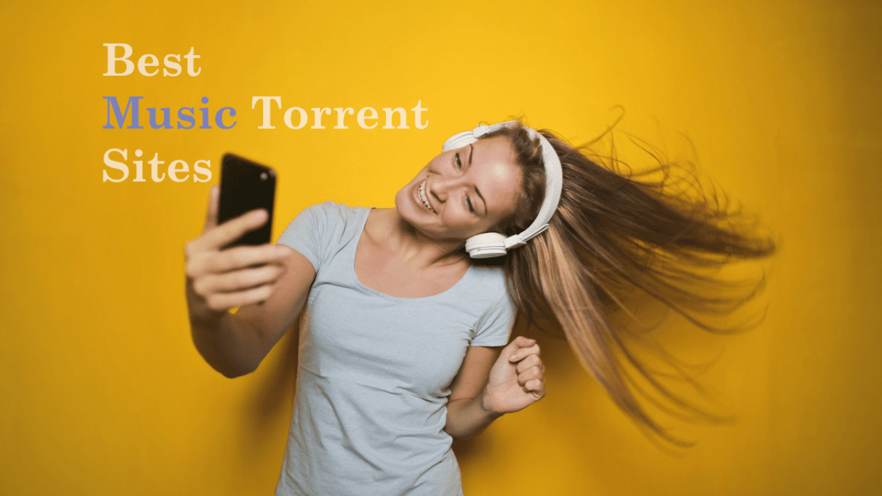 10 Best Music Torrent Sites In 2019 [ 100% working ]