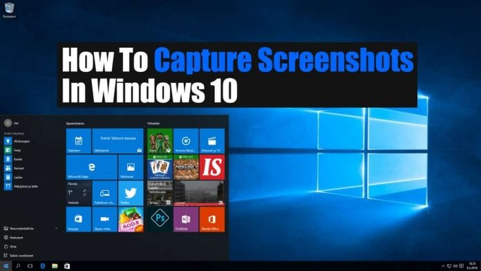 How To Capture Screenshots In Windows 10