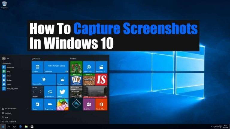 5 New Ways To Take A Screenshot On Windows 10