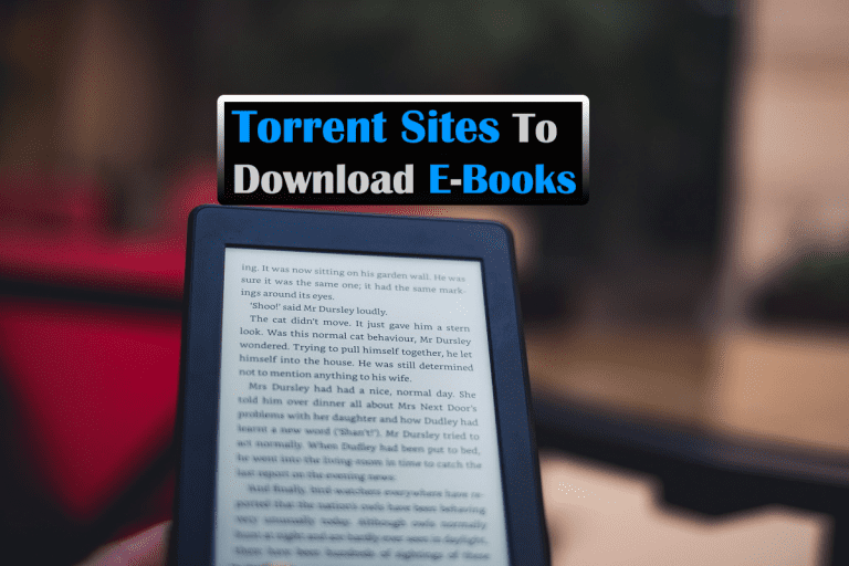 10 Best Torrent Sites To Download E-Books For Free