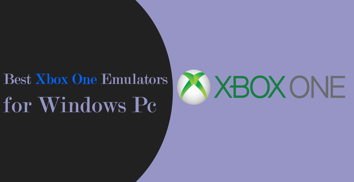10 Best Xbox One Emulators for Windows PC - 2018