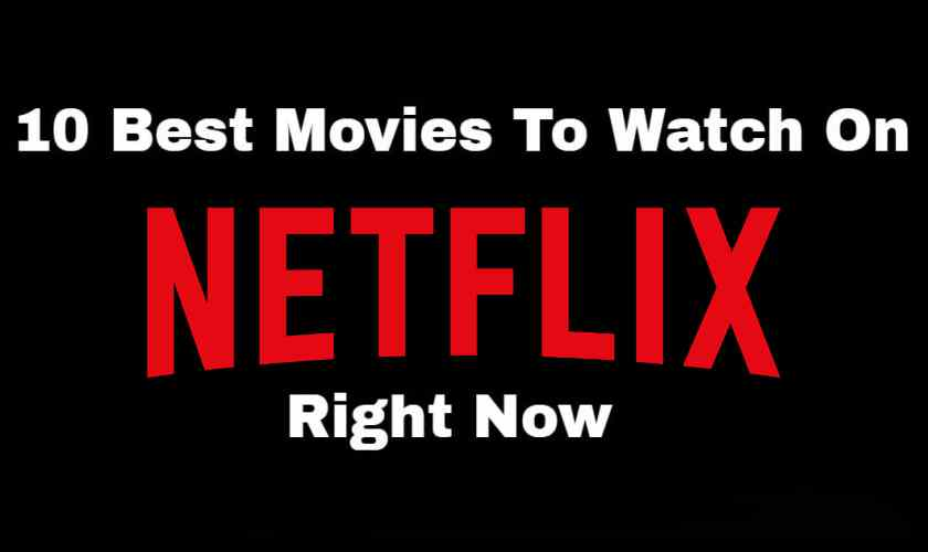 Image Result For Best Movies On Netflix