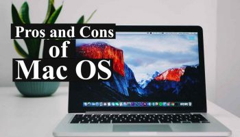Pros and Cons of Mac OS
