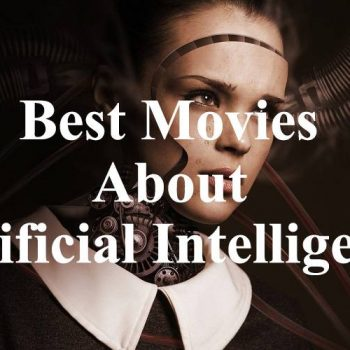 Best Movies About Artificial Intelligence