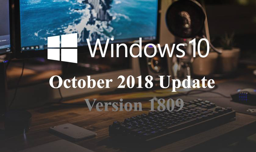 Microsoft's Windows 10 October Update