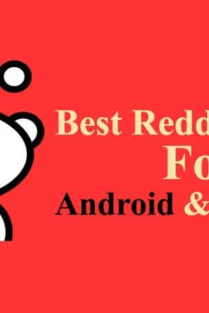 Reddit Clients For Android And Windows