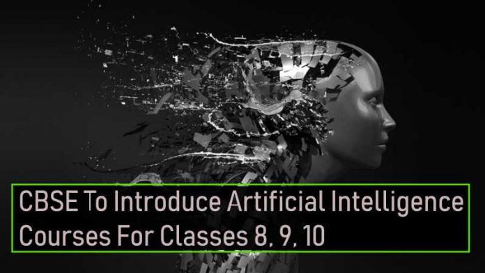 CBSE Will Soon Introduce Artificial Intelligence Courses For Classes 8, 9, 10