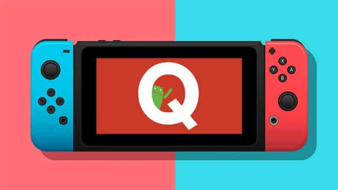 Android Q is coming on the Nintendo Switch, albeit unofficially