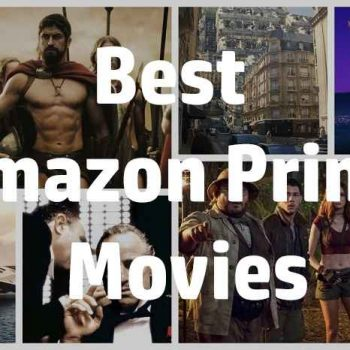 Best Amazon Prime Movies