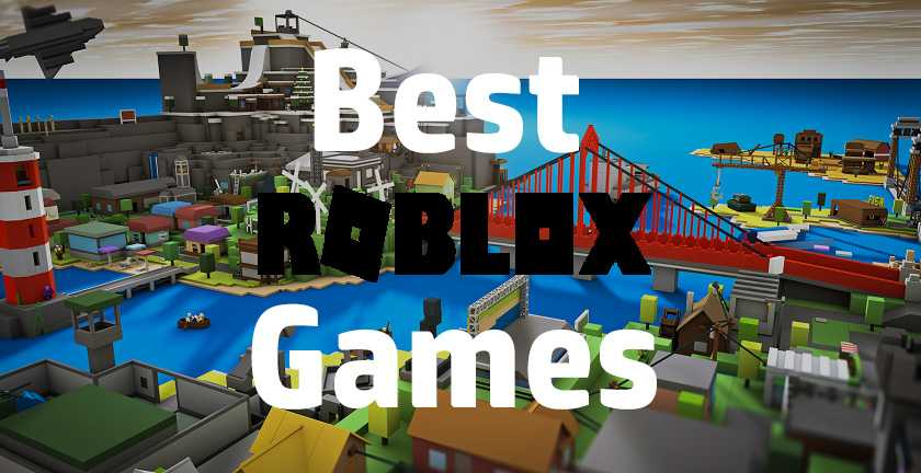 12 Best Roblox Games To Play In 2019 [ Updated ]