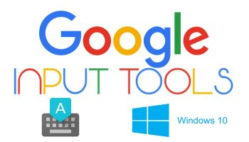 Google Input Tools For Windows 10: Explained!