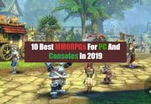 10 Best MMORPGs For PC And Consoles In 2019
