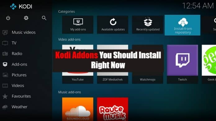 12 Best Kodi Addons You Should Install Right Now