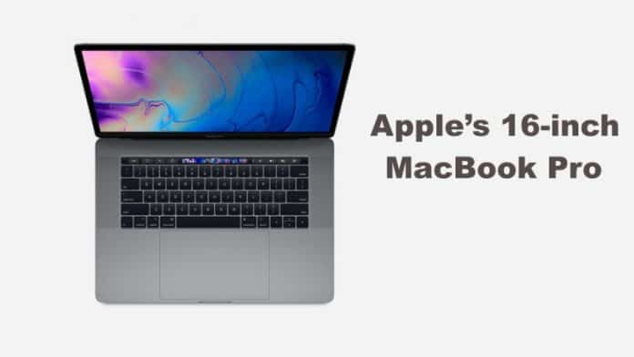Apple's 16-inch MacBook Pro is all set to launch later this year