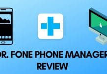 DR. FONE PHONE MANAGER REVIEW